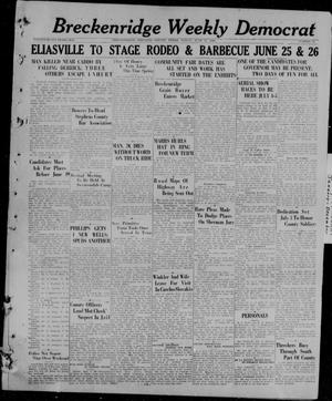 Breckenridge Weekly Democrat (Breckenridge, Tex), No. 44, Ed. 1, Friday, June 11, 1926