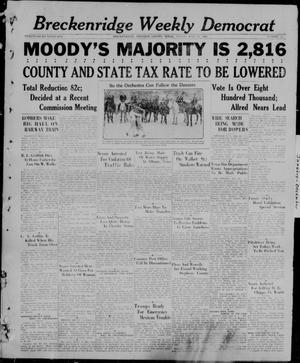 Primary view of object titled 'Breckenridge Weekly Democrat (Breckenridge, Tex), No. 51, Ed. 1, Friday, July 30, 1926'.