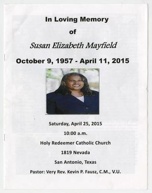 Primary view of object titled '[Funeral Program for Susan Elizabeth Mayfield, April 25, 2015]'.