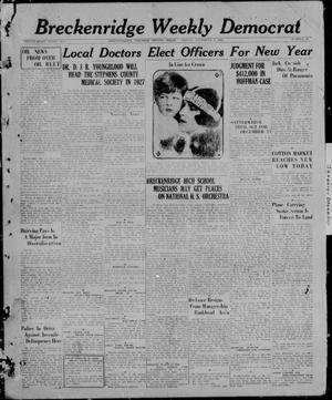Primary view of object titled 'Breckenridge Weekly Democrat (Breckenridge, Tex), No. 17, Ed. 1, Friday, December 3, 1926'.