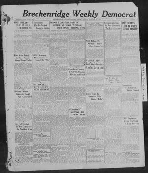Primary view of object titled 'Breckenridge Weekly Democrat (Breckenridge, Tex), No. 24, Ed. 1, Friday, January 21, 1927'.