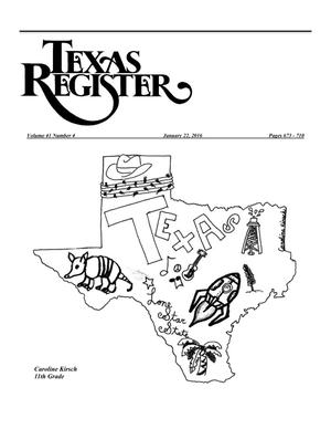 Primary view of Texas Register, Volume 41, Number 4, Pages 673-710, January 22, 2016