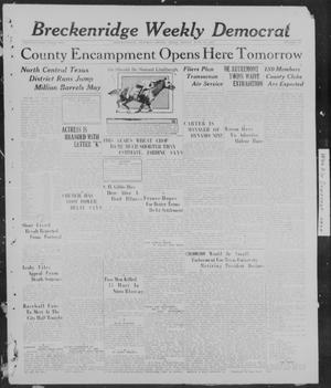 Primary view of object titled 'Breckenridge Weekly Democrat (Breckenridge, Tex), No. 44, Ed. 1, Friday, June 10, 1927'.