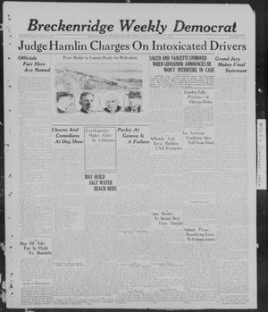 Primary view of object titled 'Breckenridge Weekly Democrat (Breckenridge, Tex), No. 52, Ed. 1, Friday, August 5, 1927'.