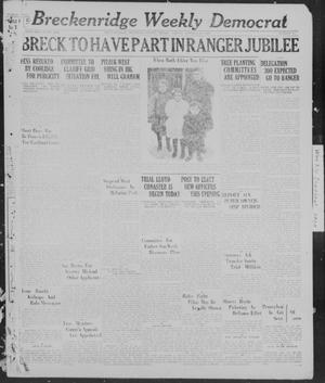 Primary view of object titled 'Breckenridge Weekly Democrat (Breckenridge, Tex), No. 10, Ed. 1, Friday, October 21, 1927'.