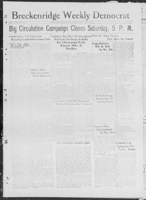 Breckenridge Weekly Democrat (Breckenridge, Tex), No. 34, Ed. 1, Friday, April 27, 1928