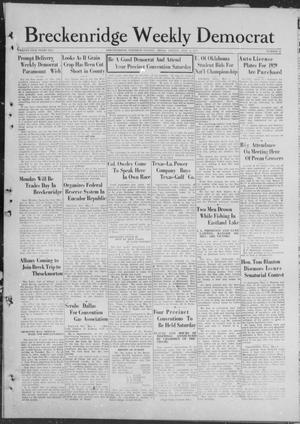 Primary view of object titled 'Breckenridge Weekly Democrat (Breckenridge, Tex), No. 35, Ed. 1, Friday, May 4, 1928'.