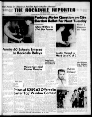 Primary view of object titled 'The Rockdale Reporter and Messenger (Rockdale, Tex.), Vol. [86], No. [11], Ed. 1 Thursday, March 27, 1958'.