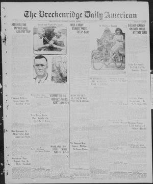 Primary view of The Breckenridge Daily American (Breckenridge, Tex.), Vol. 7, No. 64, Ed. 1, Friday, September 17, 1926