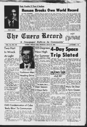 Primary view of object titled 'The Cuero Record (Cuero, Tex.), Vol. 70, No. 176, Ed. 1 Monday, July 27, 1964'.