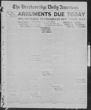 Primary view of object titled 'The Breckenridge Daily American (Breckenridge, Tex.), Vol. 7, No. 143, Ed. 1, Sunday, December 19, 1926'.