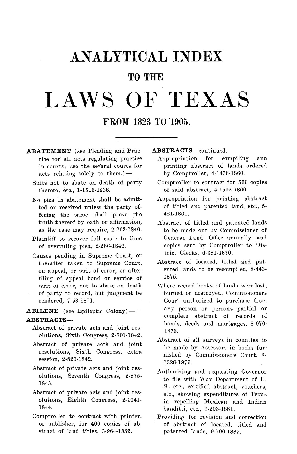 Analytical index to the laws of Texas, 1823-1905 (both dates inclusive).                                                                                                      1