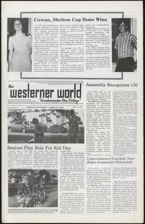 Primary view of object titled 'The Westerner World (Lubbock, Tex.), Vol. 39, No. 17, Ed. 1 Thursday, May 17, 1973'.