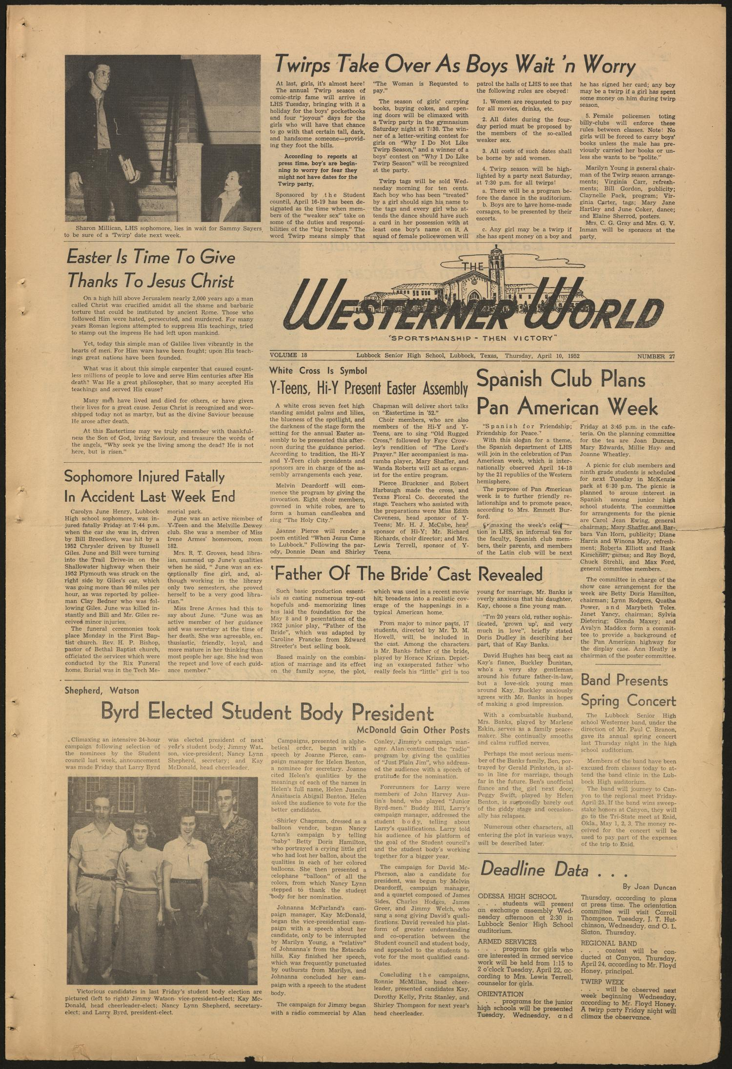 The Westerner World (Lubbock, Tex.), Vol. 18, No. 27, Ed. 1 Thursday, April 10, 1952                                                                                                      [Sequence #]: 1 of 4