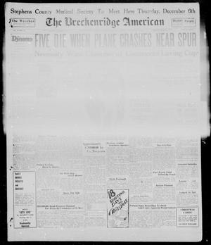 Primary view of object titled 'The Breckenridge American (Breckenridge, Tex.), Vol. 9, No. 25, Ed. 1, Sunday, December 2, 1928'.