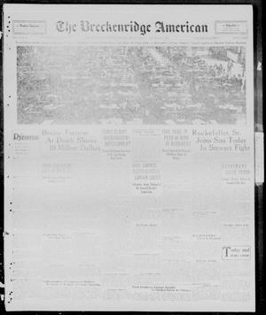 Primary view of object titled 'The Breckenridge American (Breckenridge, Tex.), Vol. 9, No. 65, Ed. 1, Friday, January 18, 1929'.