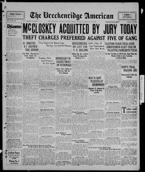 Primary view of The Breckenridge American (Breckenridge, Tex.), Vol. 9, No. 100, Ed. 1, Thursday, February 28, 1929