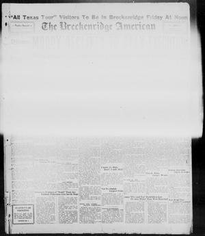 Primary view of object titled 'The Breckenridge American (Breckenridge, Tex.), Vol. 9, No. 231, Ed. 1, Thursday, August 1, 1929'.