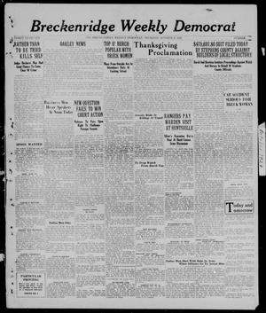 Primary view of object titled 'Breckenridge Weekly Democrat (Breckenridge, Tex.), No. 7, Ed. 1, Thursday, October 25, 1928'.