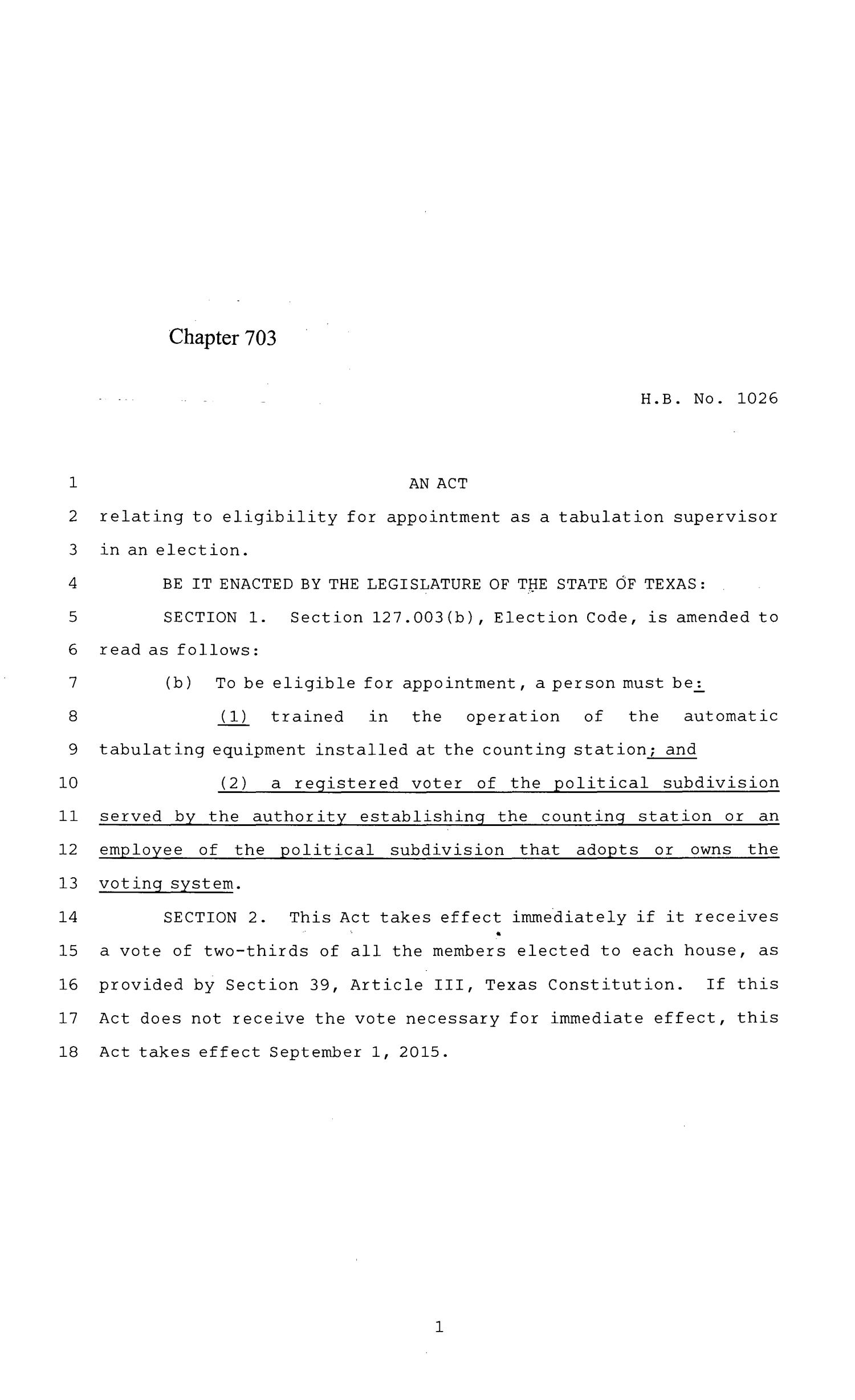 84th Texas Legislature, Regular Session, House Bill 1026, Chapter 703                                                                                                      [Sequence #]: 1 of 4