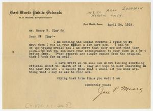 Primary view of object titled '[Letter from Jae P. Moore to Henry Clay, Sr., April 24, 1919]'.