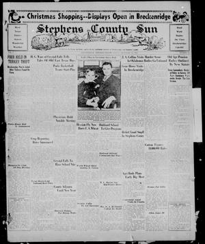 Primary view of object titled 'Stephens County Sun (Breckenridge, Tex.), Vol. 6, No. 30, Ed. 1, Friday, December 13, 1935'.
