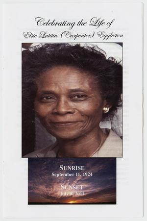 [Funeral Program for Elsie Latitia Carpenter Eggleston, July 8, 2011]