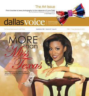 Primary view of object titled 'Dallas Voice (Dallas, Tex.), Vol. 30, No. 29, Ed. 1 Friday, November 29, 2013'.