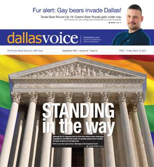 Primary view of object titled 'Dallas Voice (Dallas, Tex.), Vol. 29, No. 44, Ed. 1 Friday, March 15, 2013'.