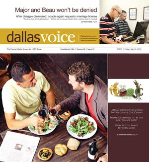 Primary view of object titled 'Dallas Voice (Dallas, Tex.), Vol. 30, No. 10, Ed. 1 Friday, July 19, 2013'.