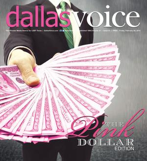 Primary view of object titled 'Dallas Voice (Dallas, Tex.), Vol. 31, No. 41, Ed. 1 Friday, February 20, 2015'.