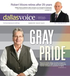 Primary view of object titled 'Dallas Voice (Dallas, Tex.), Vol. 29, No. 46, Ed. 1 Friday, March 29, 2013'.