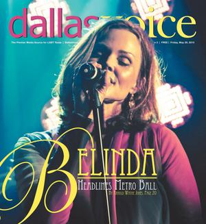 Primary view of object titled 'Dallas Voice (Dallas, Tex.), Vol. 32, No. 3, Ed. 1 Friday, May 29, 2015'.