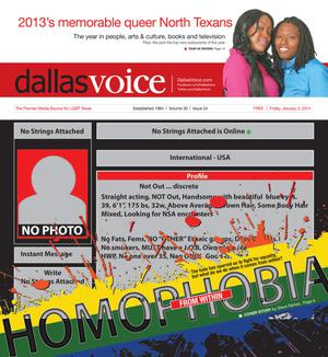 Primary view of object titled 'Dallas Voice (Dallas, Tex.), Vol. 30, No. 34, Ed. 1 Friday, January 3, 2014'.