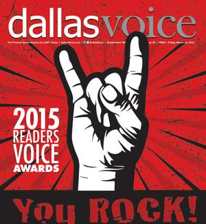 Primary view of object titled 'Dallas Voice (Dallas, Tex.), Vol. 31, No. 45, Ed. 1 Friday, March 20, 2015'.