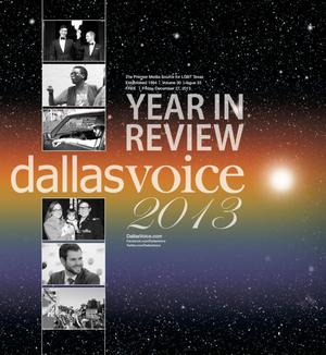 Primary view of object titled 'Dallas Voice (Dallas, Tex.), Vol. 30, No. 33, Ed. 1 Friday, December 27, 2013'.