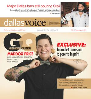 Primary view of object titled 'Dallas Voice (Dallas, Tex.), Vol. 30, No. 12, Ed. 1 Friday, August 2, 2013'.