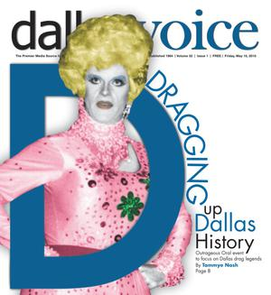 Primary view of object titled 'Dallas Voice (Dallas, Tex.), Vol. 32, No. 1, Ed. 1 Friday, May 15, 2015'.