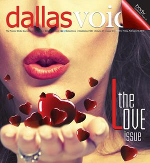 Primary view of object titled 'Dallas Voice (Dallas, Tex.), Vol. 31, No. 40, Ed. 1 Friday, February 13, 2015'.