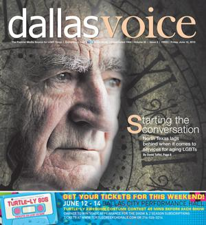 Primary view of object titled 'Dallas Voice (Dallas, Tex.), Vol. 32, No. 5, Ed. 1 Friday, June 12, 2015'.