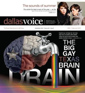 Primary view of object titled 'Dallas Voice (Dallas, Tex.), Vol. 30, No. 8, Ed. 1 Friday, July 5, 2013'.