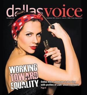 Primary view of object titled 'Dallas Voice (Dallas, Tex.), Vol. 31, No. 16, Ed. 1 Friday, August 29, 2014'.