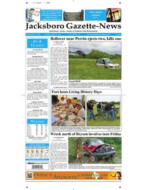 Primary view of object titled 'Jacksboro Gazette-News (Jacksboro, Tex.), Vol. 132, No. 45, Ed. 1 Tuesday, April 17, 2012'.