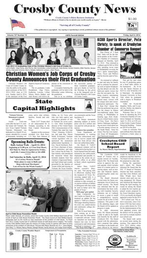 Primary view of object titled 'Crosby County News (Ralls, Tex.), Vol. 127, No. 14, Ed. 1 Friday, April 4, 2014'.