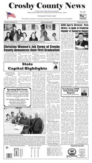 Crosby County News (Ralls, Tex.), Vol. 127, No. 14, Ed. 1 Friday, April 4, 2014