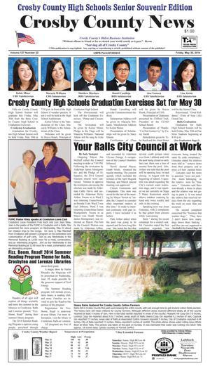 Crosby County News (Ralls, Tex.), Vol. 127, No. 22, Ed. 1 Friday, May 30, 2014