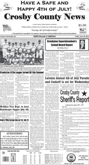 Crosby County News (Ralls, Tex.), Vol. 125, No. 26, Ed. 1 Friday, June 29, 2012