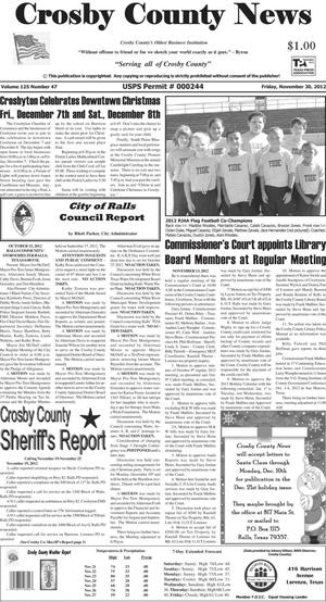 Primary view of object titled 'Crosby County News (Ralls, Tex.), Vol. 125, No. 47, Ed. 1 Friday, November 30, 2012'.
