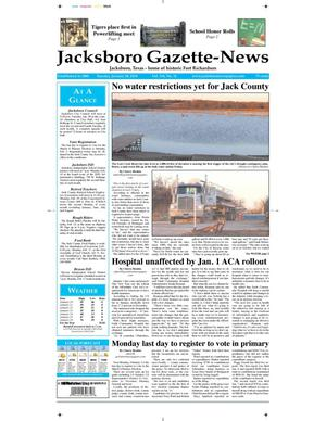 Primary view of object titled 'Jacksboro Gazette-News (Jacksboro, Tex.), Vol. 134, No. 34, Ed. 1 Tuesday, January 28, 2014'.