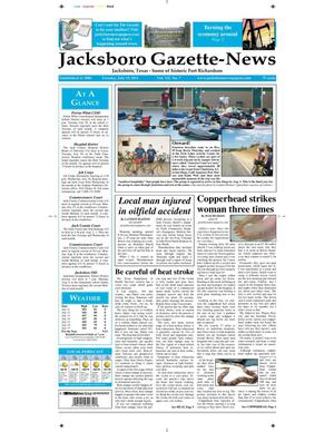 Primary view of object titled 'Jacksboro Gazette-News (Jacksboro, Tex.), Vol. 132, No. 7, Ed. 1 Tuesday, July 19, 2011'.